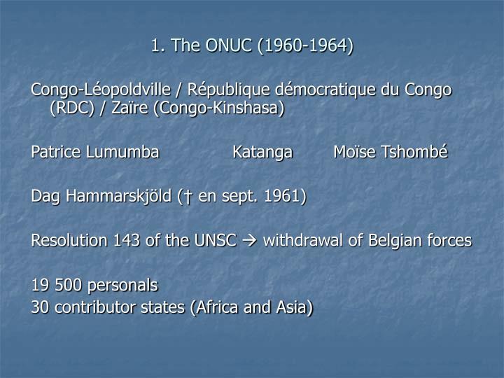 1. The ONUC (1960-1964)