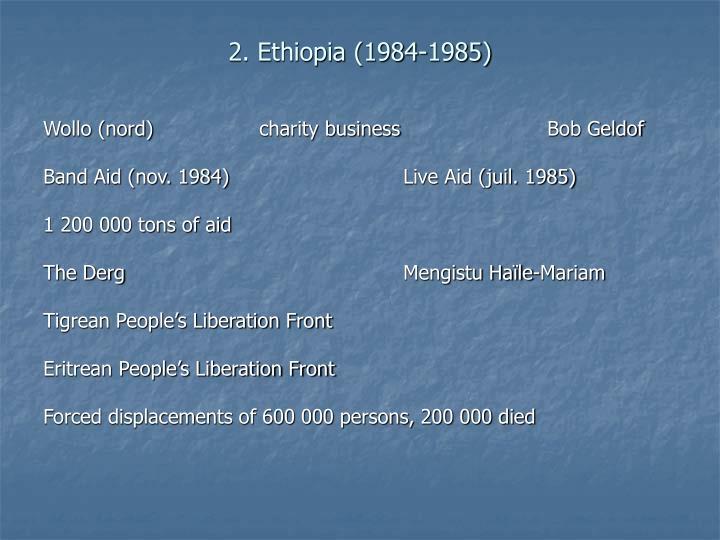 2. Ethiopia (1984-1985)