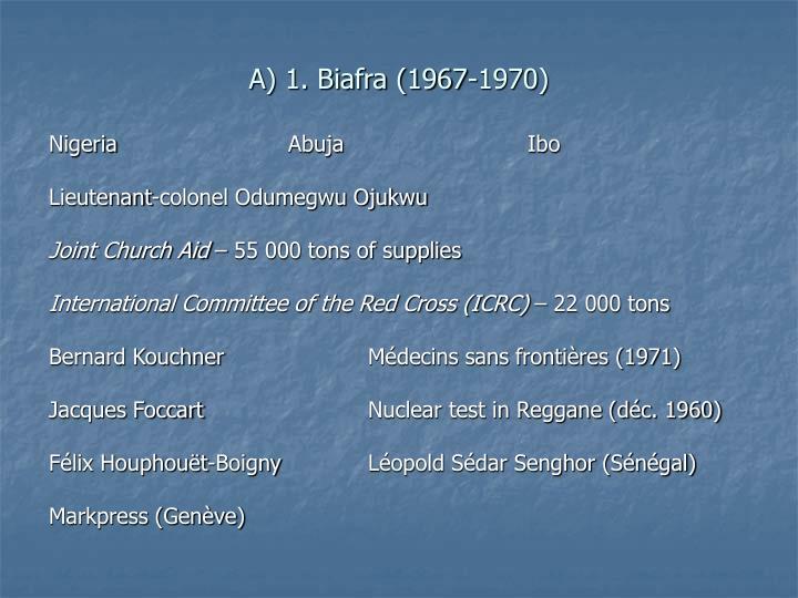 A) 1. Biafra (1967-1970)