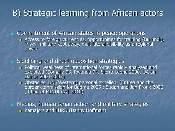 B) Strategic learning from African actors