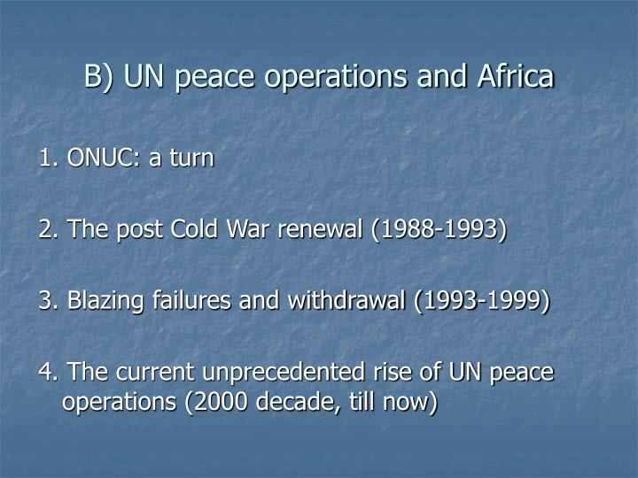 B) UN peace operations and Africa