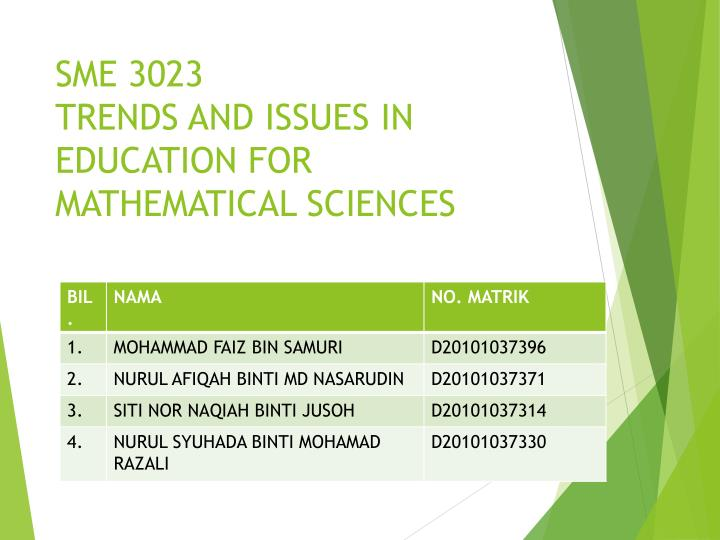 sme 3023 trends and issues in education for mathematical sciences n.