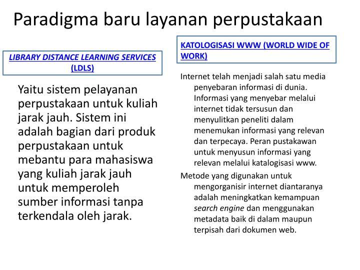 Paradigma baru layanan perpustakaan