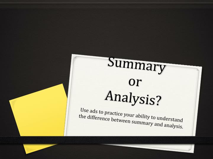 summary or analysis n.