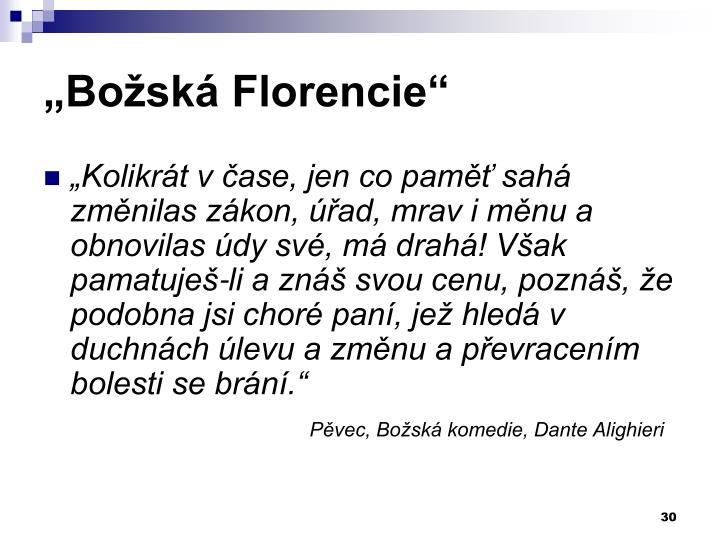 """""""Božská Florencie"""""""