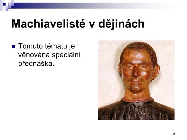 Machiavelisté v dějinách