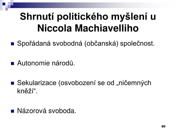 Shrnutí politického myšlení u Niccola Machiavelliho