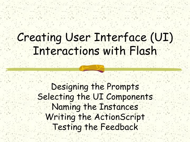 creating user interface ui interactions with flash n.