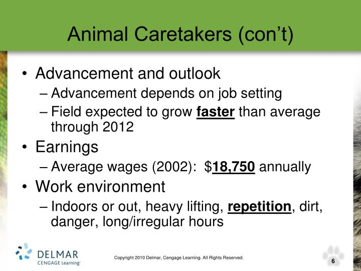 Animal Caretakers (con't)