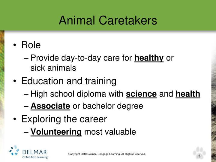Animal Caretakers
