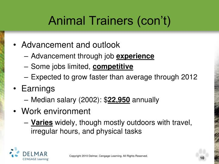 Animal Trainers (con't)