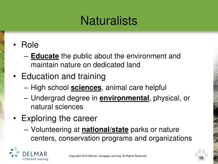 Naturalists