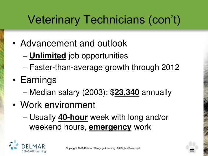 Veterinary Technicians (con't)