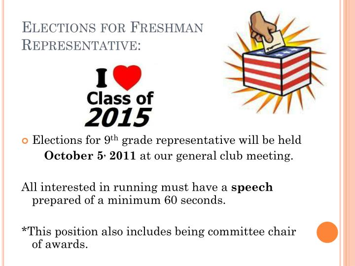 Elections for Freshman Representative: