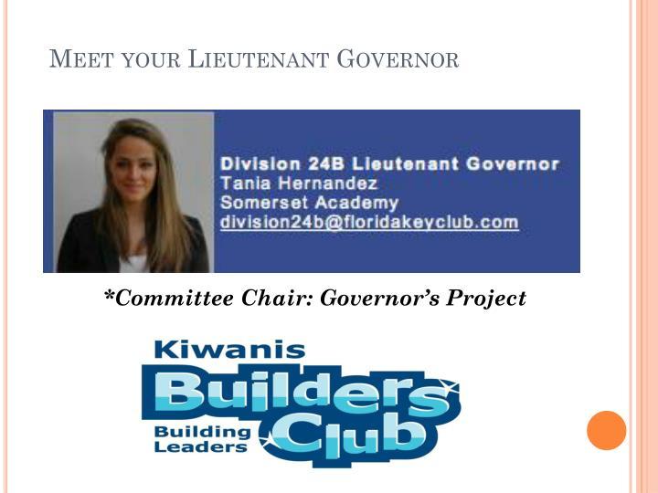 Meet your Lieutenant Governor