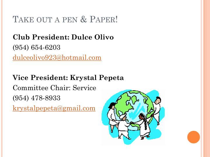 Take out a pen & Paper!
