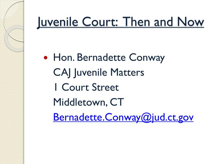 juvenile court then and now n.