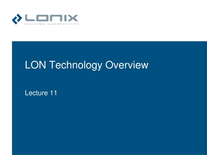 lon technology overview n.