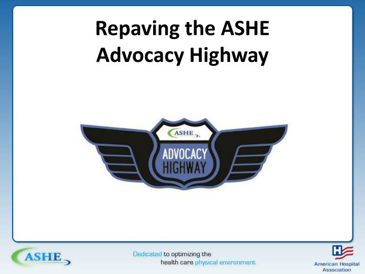 Repaving the ashe advocacy highway