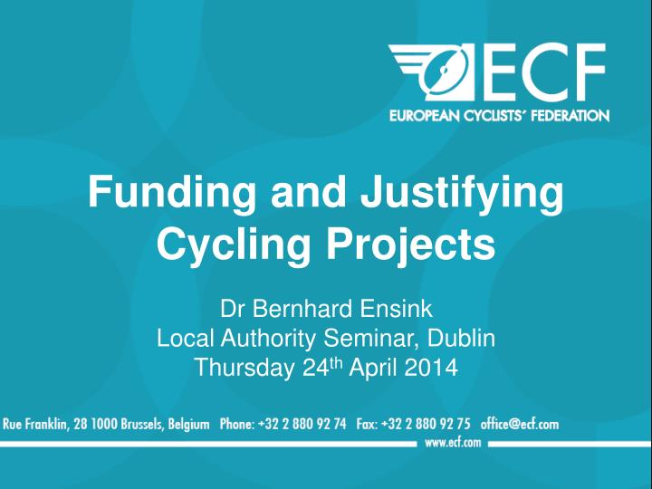 funding and justifying cycling projects n.