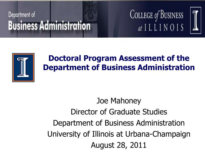 assesment business administration The master of business administration (mba) program provides training in business for students interested in understanding the working nature of business in a competitive environment.