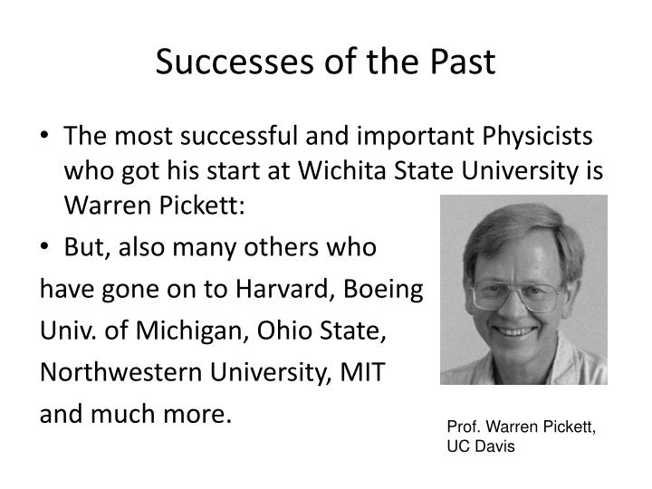 Successes of the Past