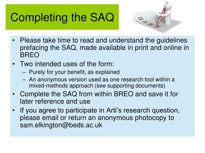 Completing the SAQ