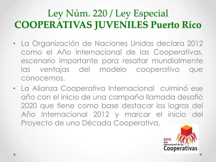 Ley n m 220 ley especial cooperativas juveniles puerto rico1