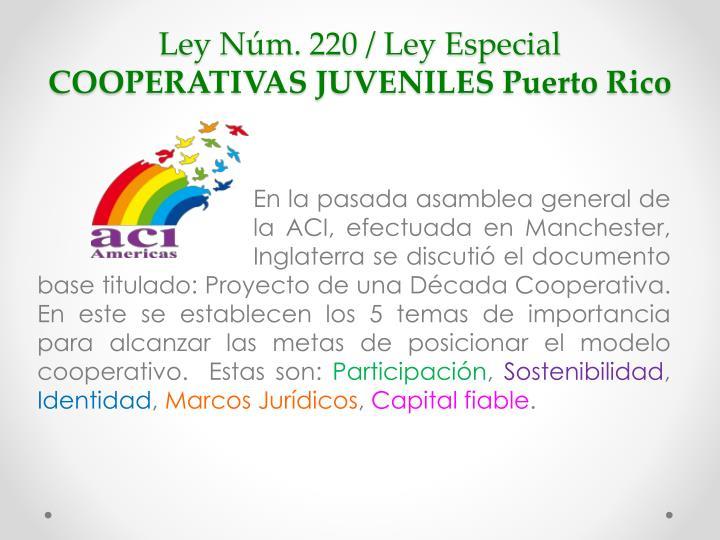 Ley n m 220 ley especial cooperativas juveniles puerto rico2