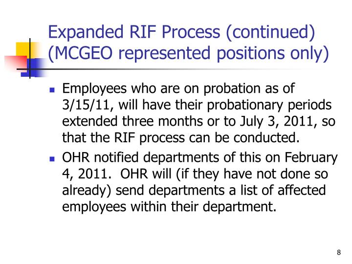 Expanded RIF Process (continued) (MCGEO represented positions only)