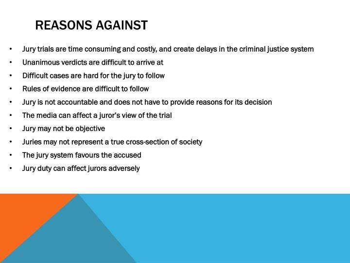 Reasons against
