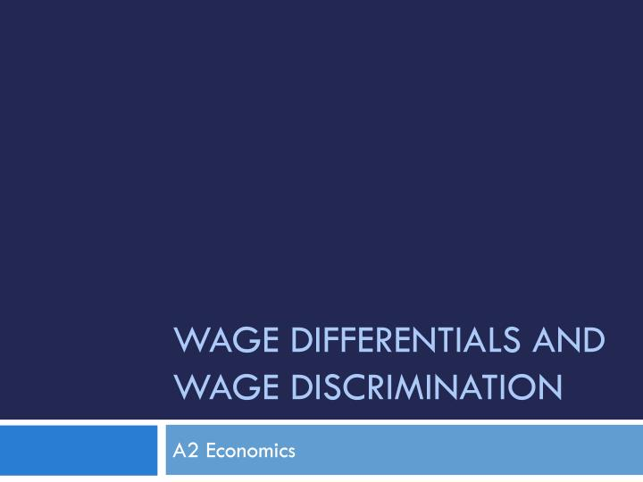wage differentials and wage discrimination n.