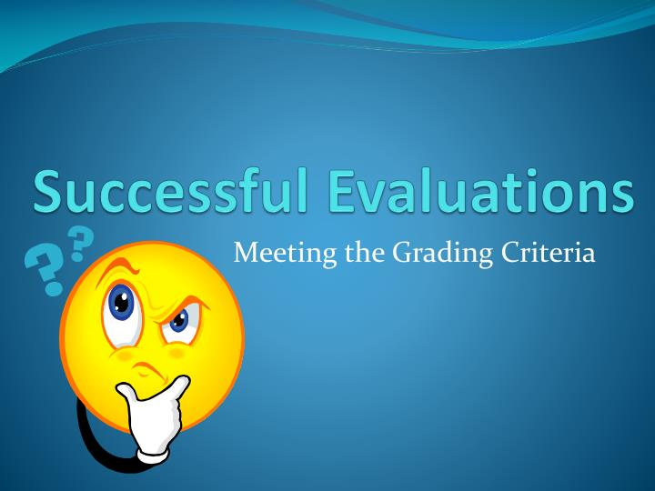 successful evaluations n.