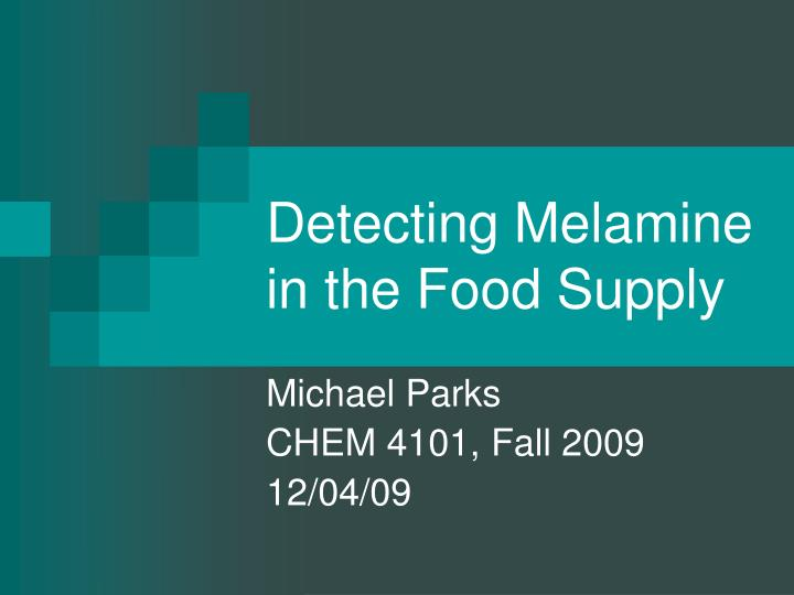 detecting melamine in the food supply