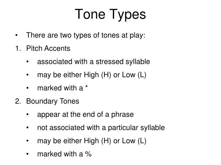 Tone Types