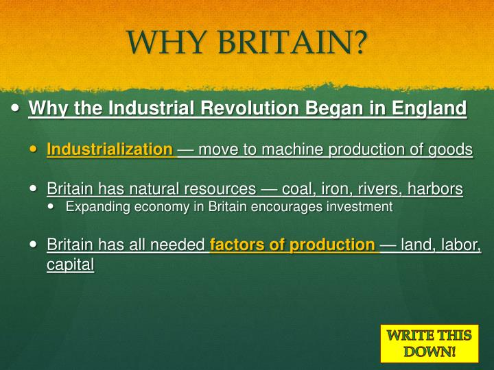 why did the industrial revolution occur in britain