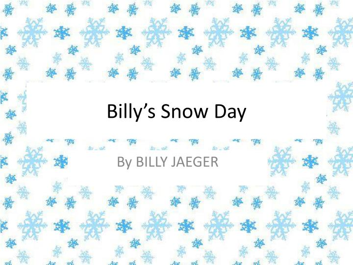 billy s s now day n.
