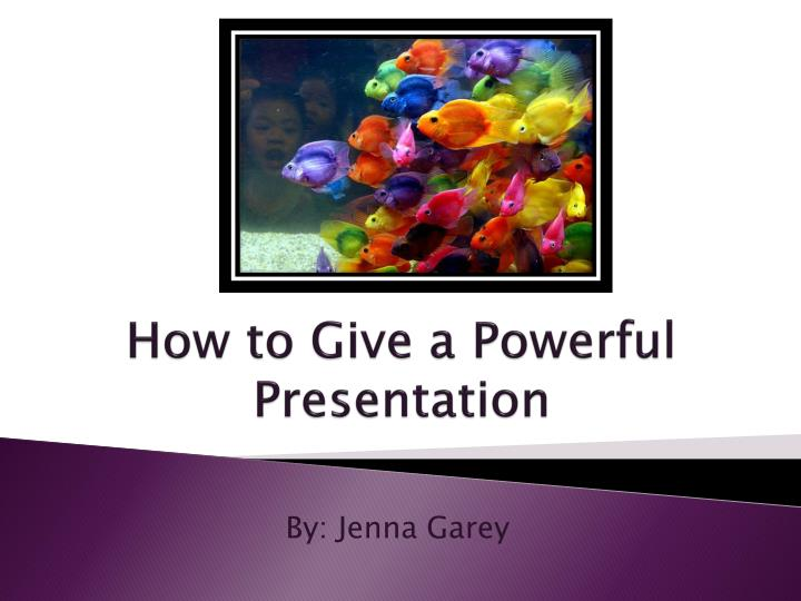 how to give a powerful presentation n.