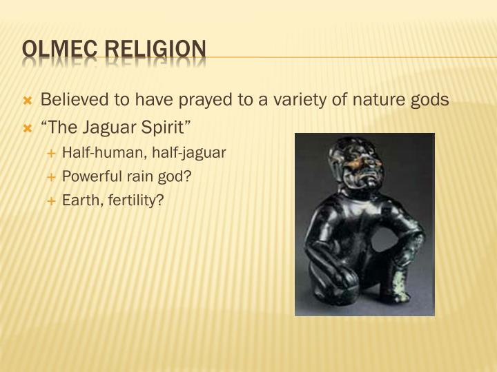 Believed to have prayed to a variety of nature gods