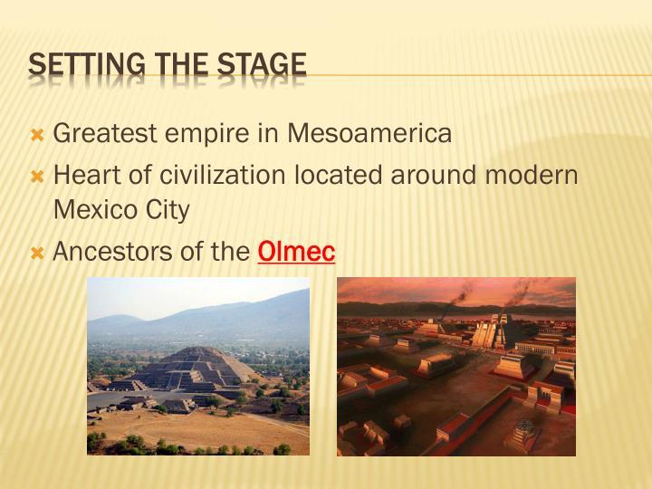 Greatest empire in Mesoamerica