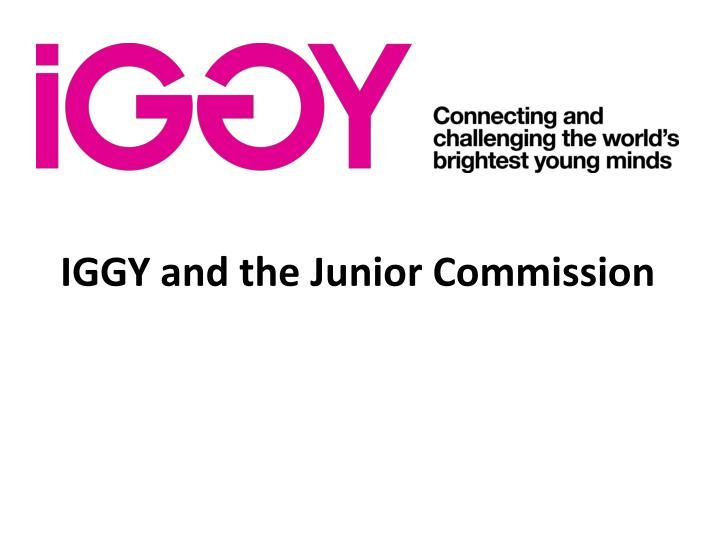 iggy and the junior commission n.