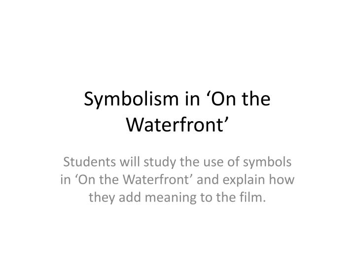 symbolism in on the waterfront n.