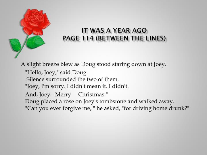 it was a year ago page 114 between the lines n.