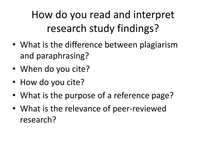How do you read and interpret research study findings?