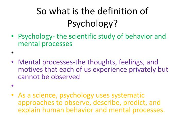 So what is the definition of psychology