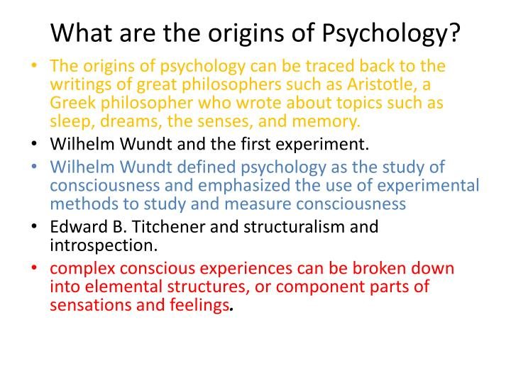 What are the origins of Psychology?