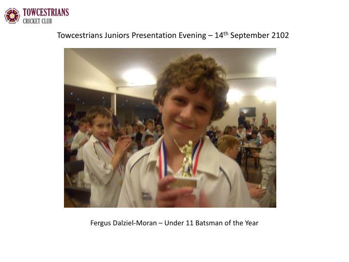 Towcestrians juniors presentation evening 14 th september 21022