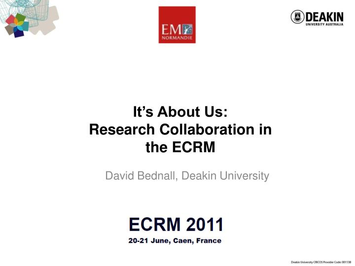 it s about us research collaboration in the ecrm n.