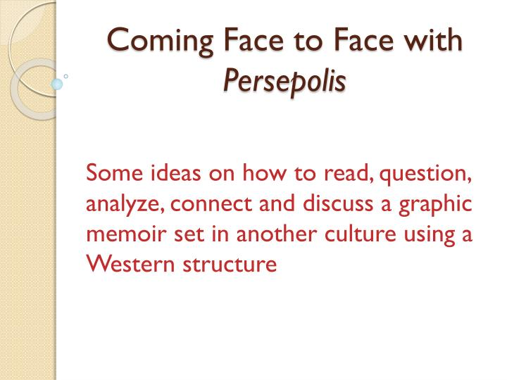 Ppt Coming Face To Face With Persepolis Powerpoint Presentation Free Download Id 2724383