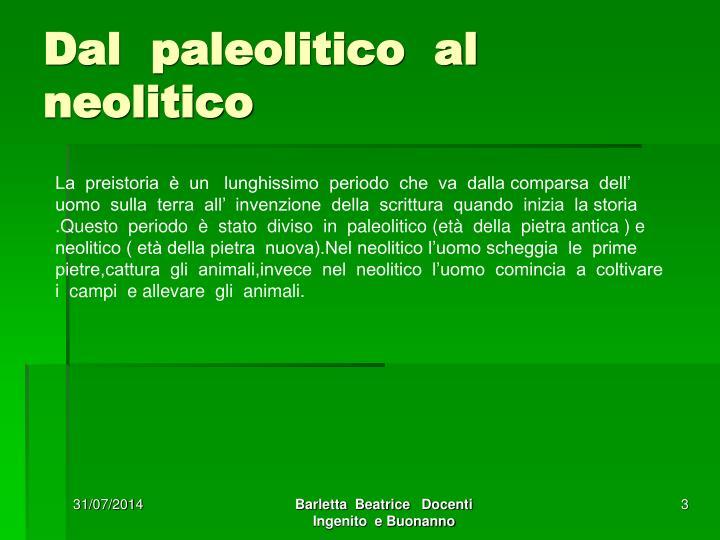 Dal paleolitico al neolitico1